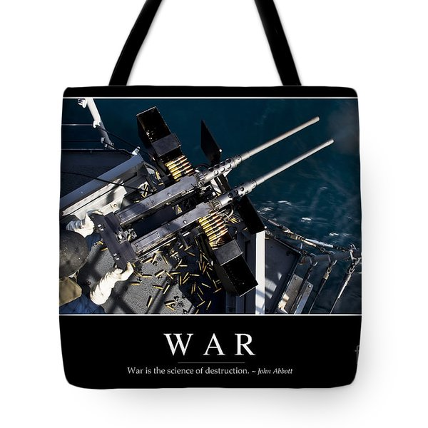 War Inspirational Quote Tote Bag by Stocktrek Images