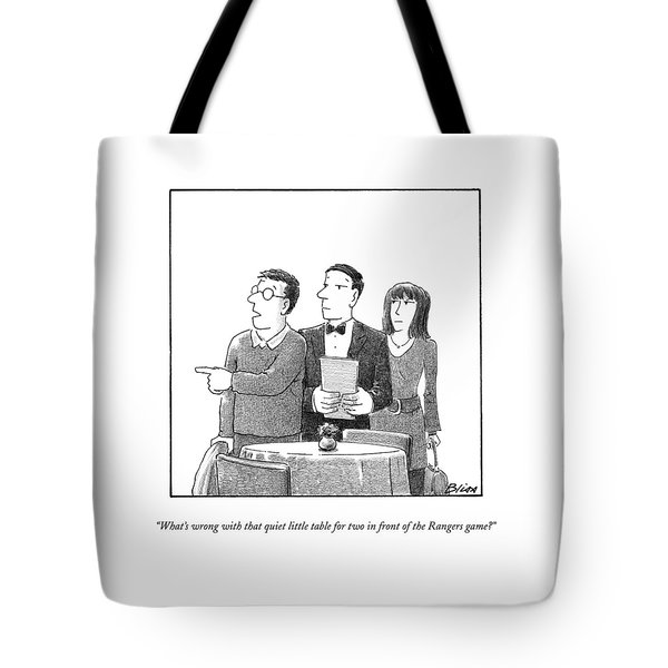 What's Wrong With That Quiet Little Table For Two Tote Bag