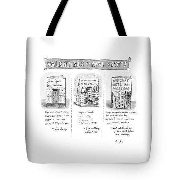 Valentines For Real Estate Tote Bag