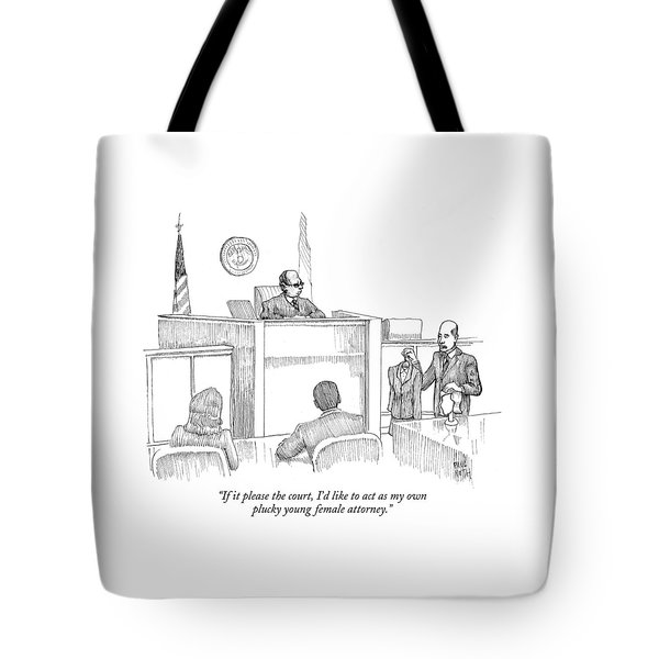 If It Please The Court Tote Bag