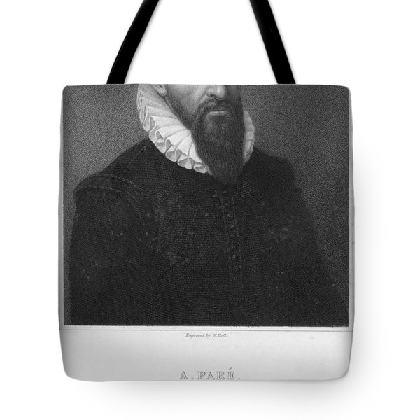 Ambroise Pare (1517?-1590) Tote Bag by Granger