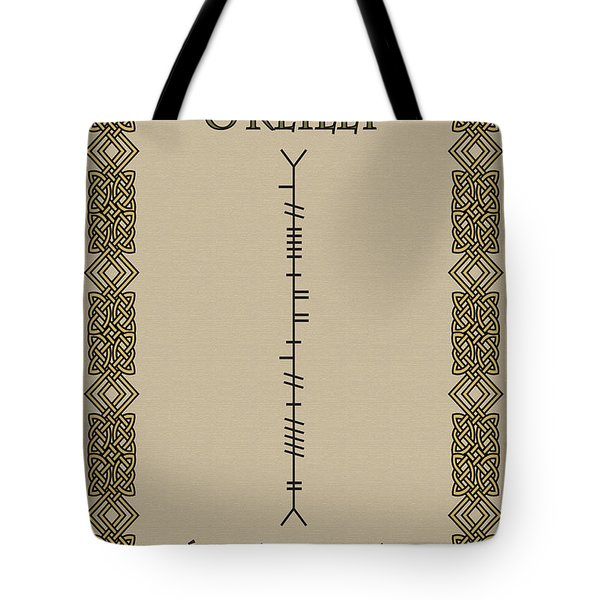 Tote Bag featuring the digital art O'reilly Written In Ogham by Ireland Calling