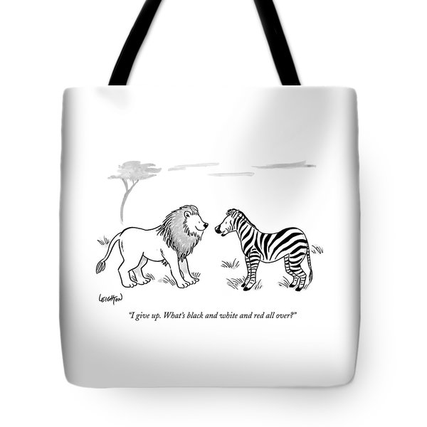 I Give Up. What's Black And White And Red All Tote Bag