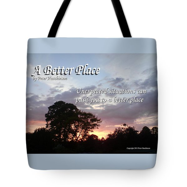 A Better Place Tote Bag