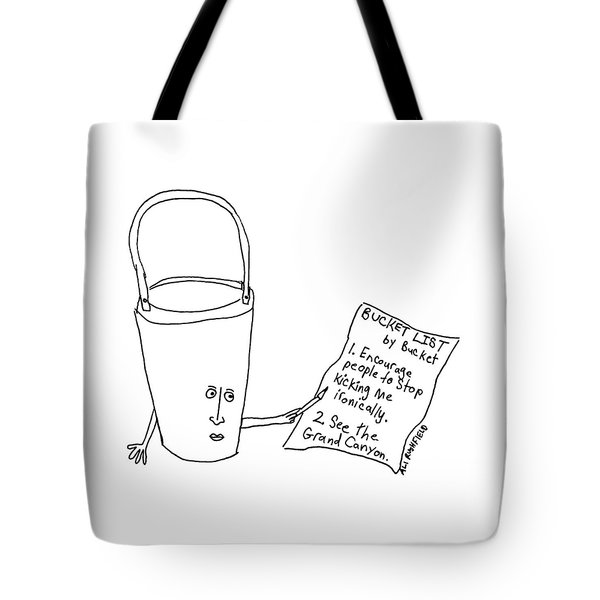 A Bucket With A Face And Arms Holds A List That Tote Bag