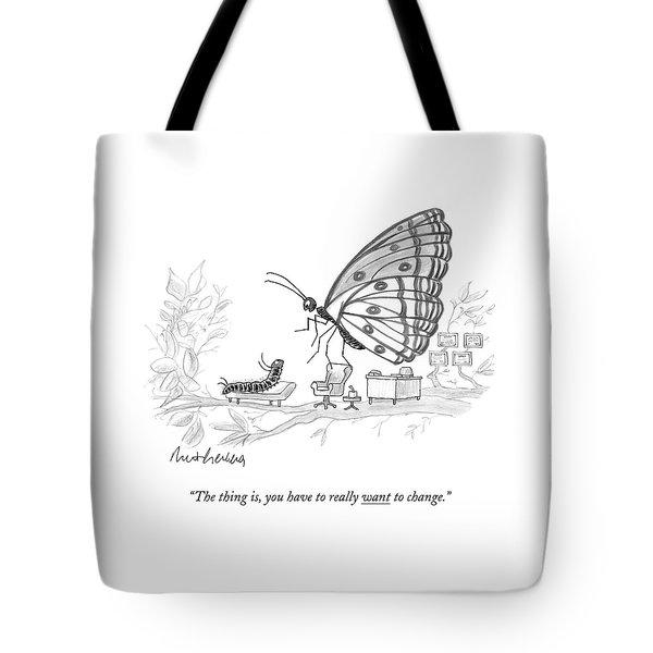 A Butterfly Speaks To A Caterpillar Tote Bag