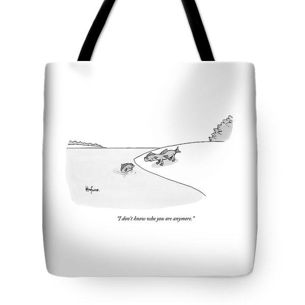 A Fish In Water Talks To Another Fish Which Tote Bag