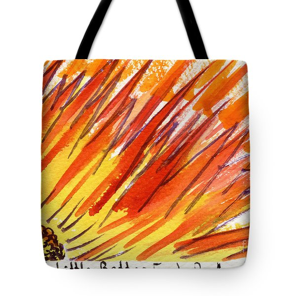 A Little Better Each Day  Tote Bag