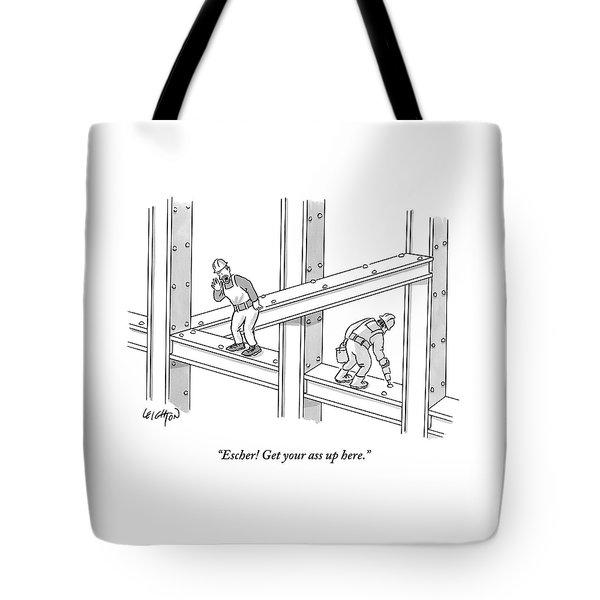 Escher Get Your Ass Up Here Tote Bag