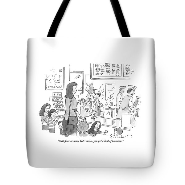 A Mother With 5 Or 6 Rambunctious Children Orders Tote Bag