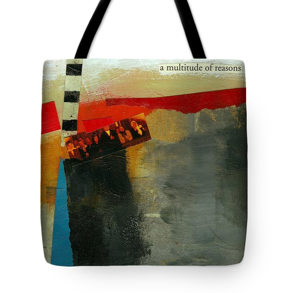 A Multitude Of Reasons Tote Bag by Jane Davies