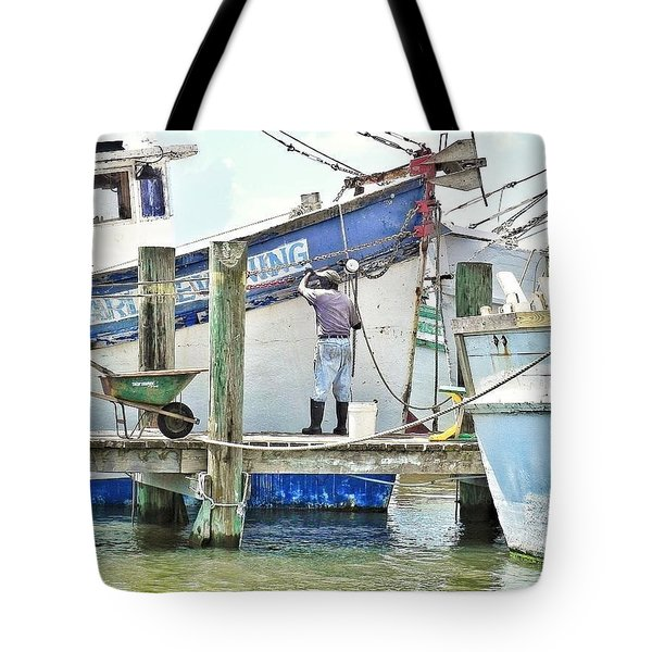 A Shrimper's Work Is Never Done Tote Bag