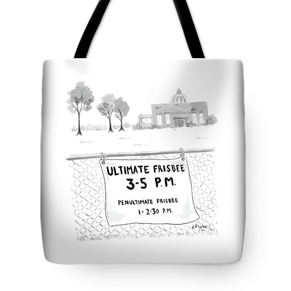 A Sign On A Fence Reads: Ultimate Frisbee 3-5 Pm Tote Bag