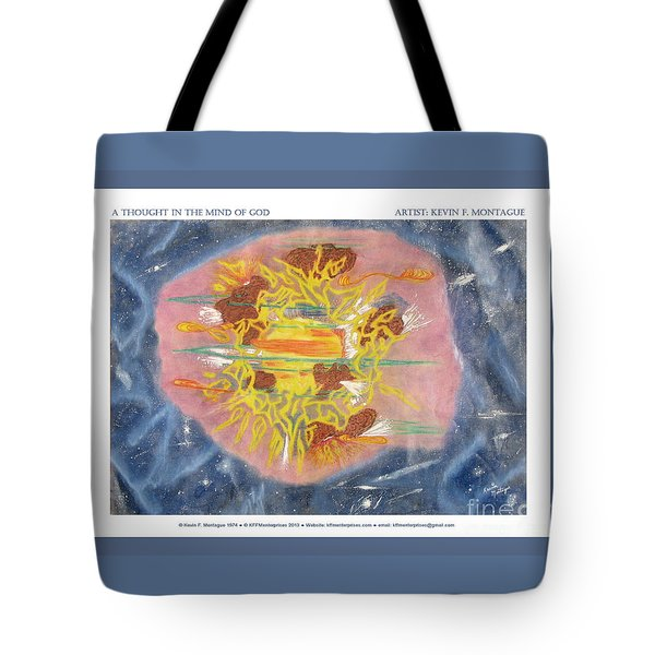 A Thought In The Mind Of God Tote Bag by Kevin Montague