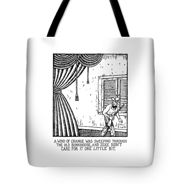 A Wind Of Change Was Sweeping Through The Old Tote Bag