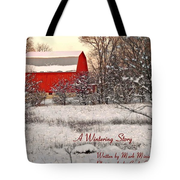 A Wintering Story Tote Bag by Mark Minier