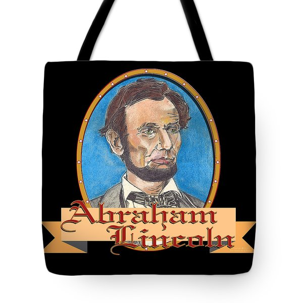 Abraham Lincoln Graphic Tote Bag by John Keaton