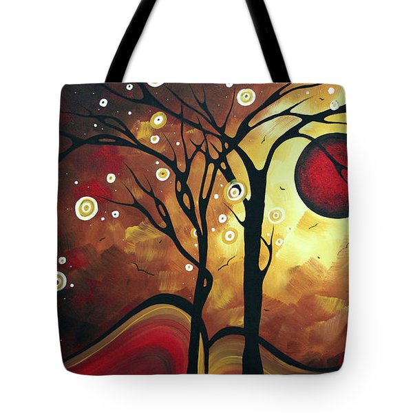 Abstract Art Original Landscape Painting Catch The Rising Sun By Madart Tote Bag by Megan Duncanson
