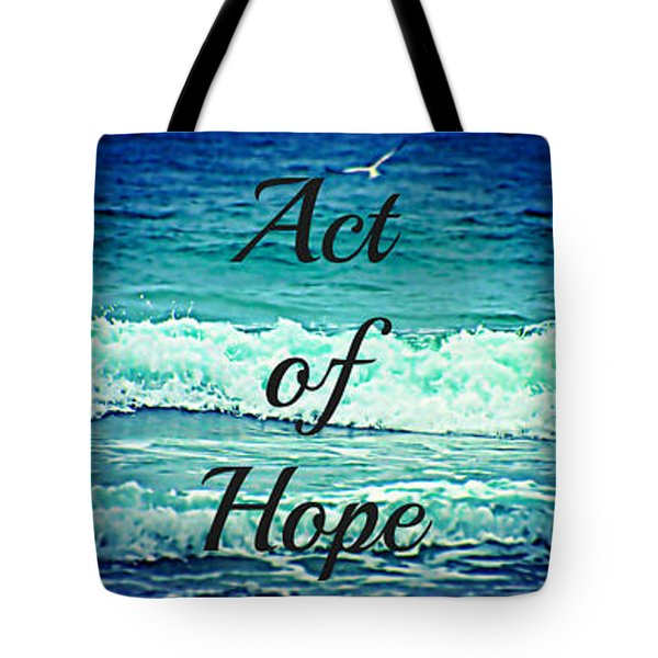 Act Of Faith Hope Love Collage Tote Bag by Sharon Soberon