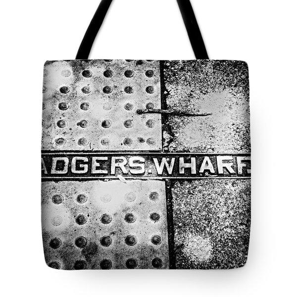 Tote Bag featuring the photograph Adgers Wharf by Sennie Pierson
