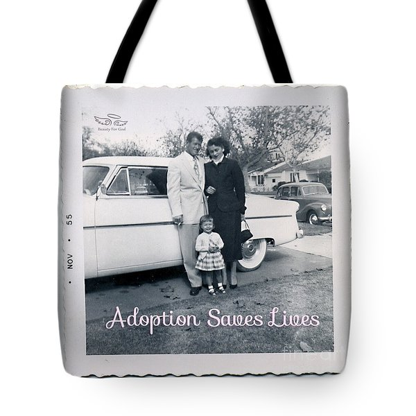Tote Bag featuring the photograph Adoption Saves Lives by Beauty For God
