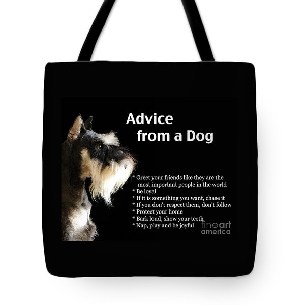 Advice From A Dog Tote Bag