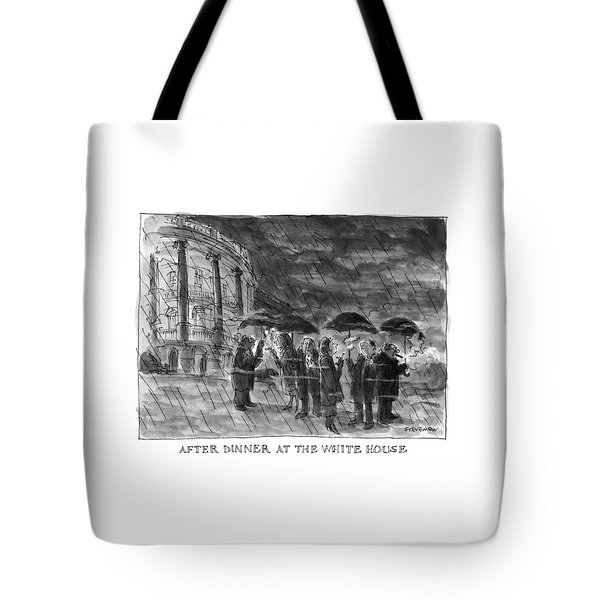 After Dinner At The White House Tote Bag