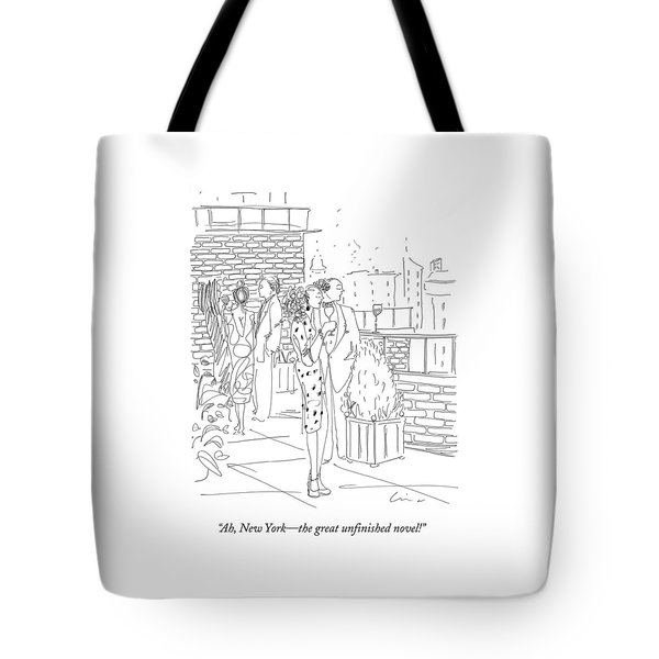 Ah, New York - The Great Unfinished Novel! Tote Bag
