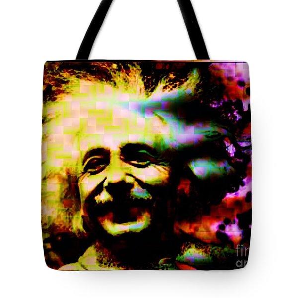 Albert Einstein - Why Is It That Nobody Understands Me - Yet Everybody Likes Me Tote Bag