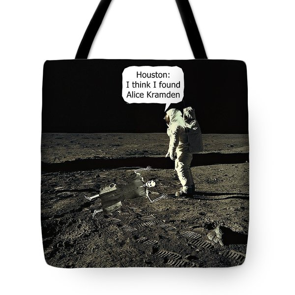 Alice Kramden On The Moon Tote Bag by David Dehner
