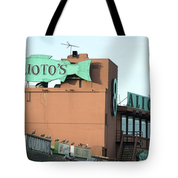 Alioto's Sign Fisherman's Wharf Tote Bag