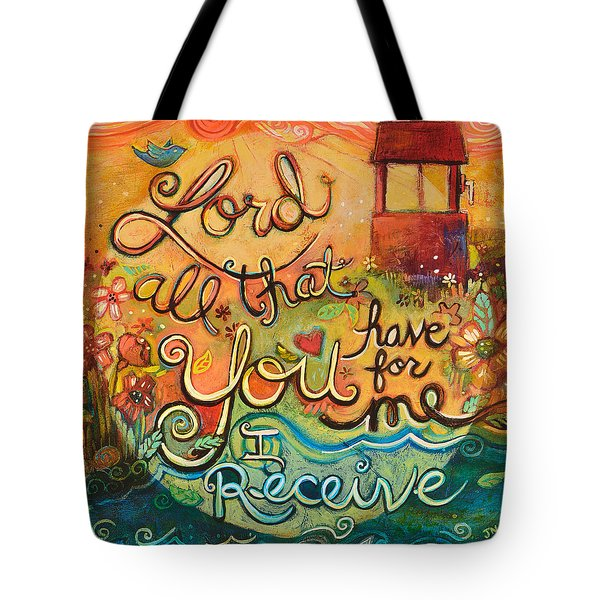 All That You Have For Me Tote Bag