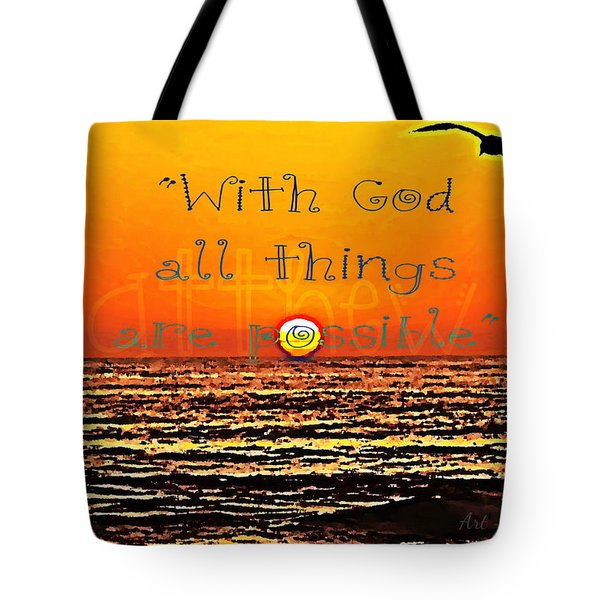All Things Are Possible Tote Bag by Sharon Soberon