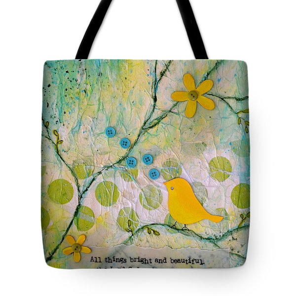 All Things Bright And Beautiful Tote Bag