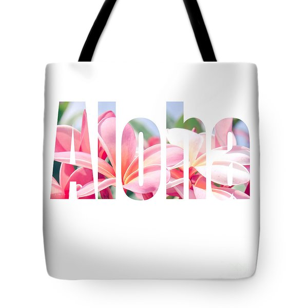 Aloha Tropical Plumeria Typography Tote Bag
