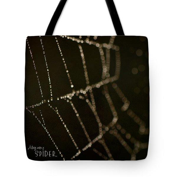 Along Came A Spider Tote Bag by Lisa Knechtel