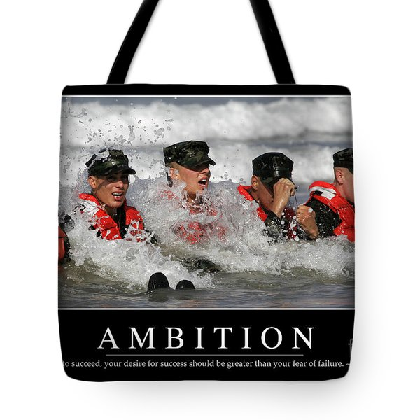 Ambition Inspirational Quote Tote Bag