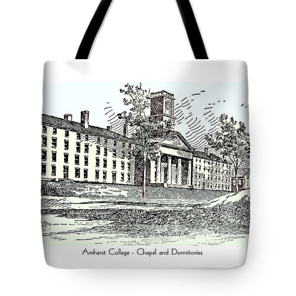 Amherst College - Chapel And Dormitories Tote Bag