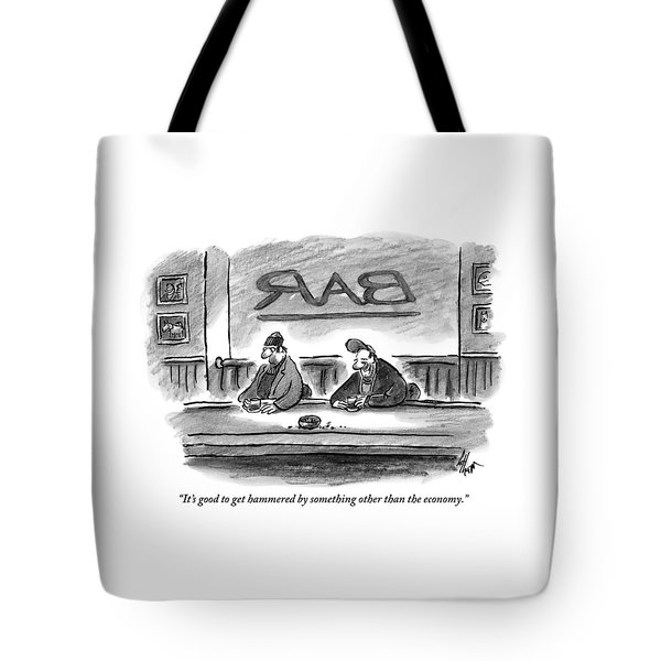 An Unshaven Man Says To Another Man At A Bar Tote Bag