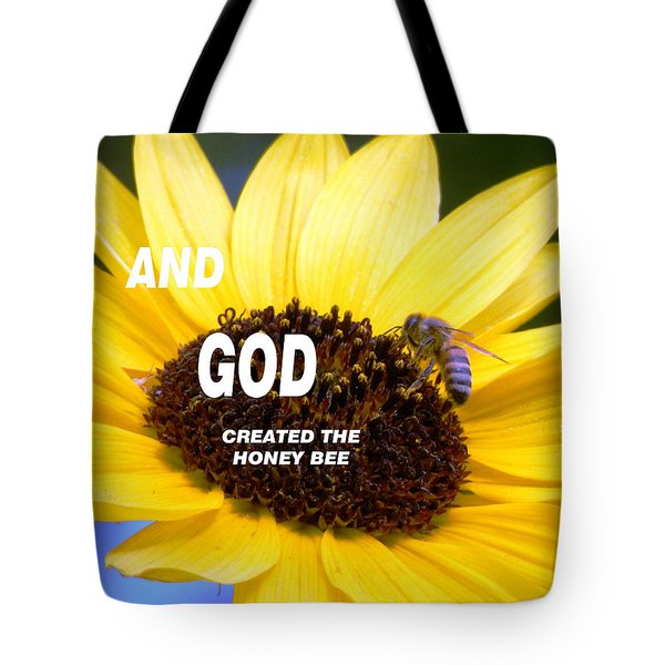 And God Created The Honey Bee Tote Bag