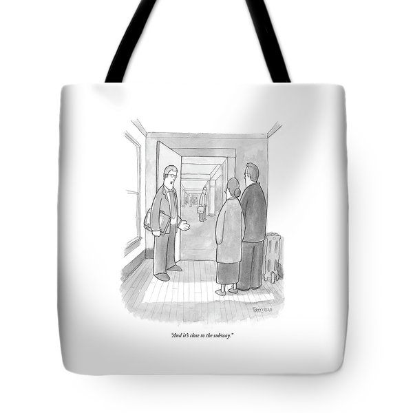 And It's Close To The Subway Tote Bag