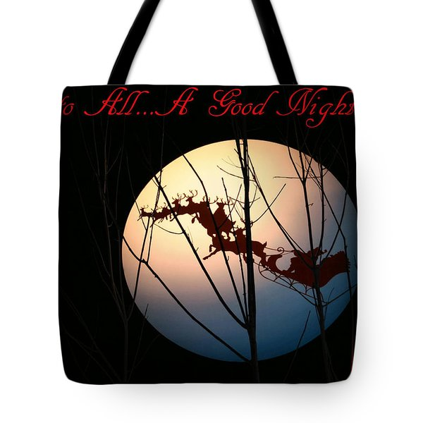 And To All A Good Night Tote Bag