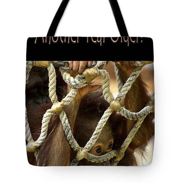 Another Year Older Tote Bag