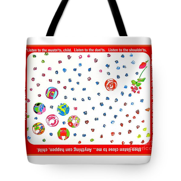 Anything Can Be Tote Bag by Beth Saffer