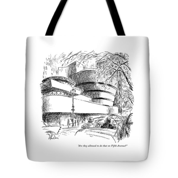 Are They Allowed To Do That On Fifth Avenue? Tote Bag