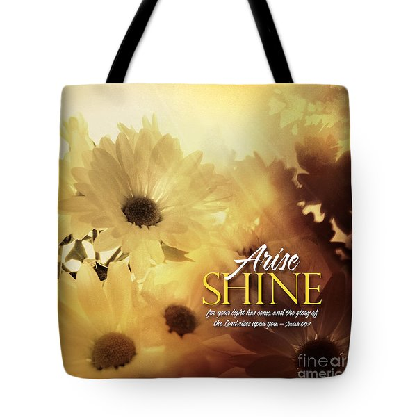 Tote Bag featuring the photograph Arise Shine by Shevon Johnson