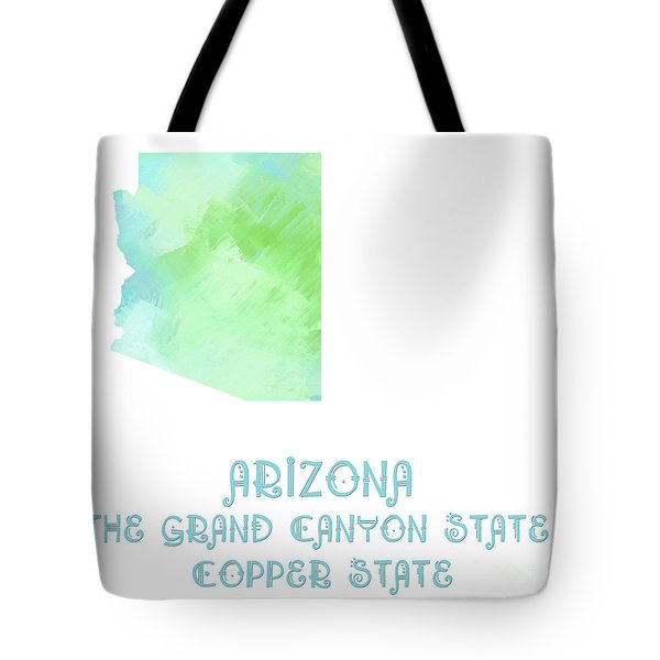 Arizona - The Grand Canyon State - Copper State - Map - State Phrase - Geology Tote Bag by Andee Design