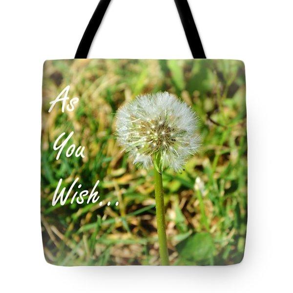 As You Wish... Tote Bag