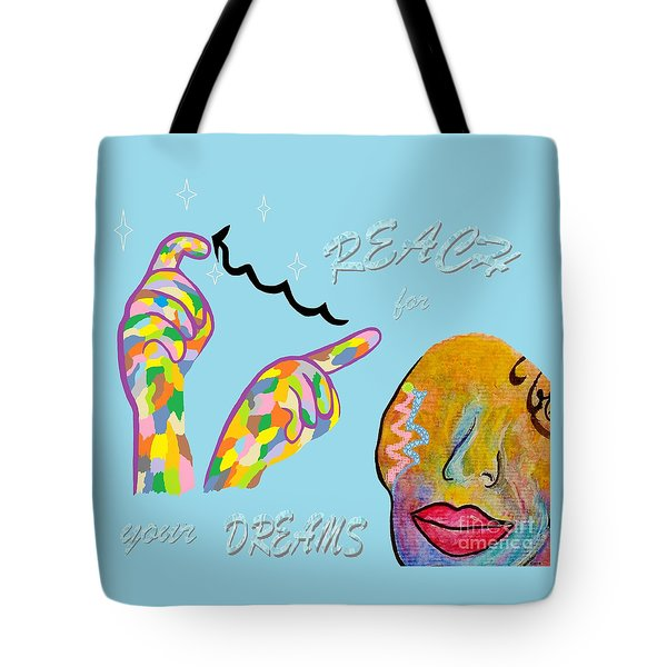 American Sign Language Reach For Your Dreams Tote Bag
