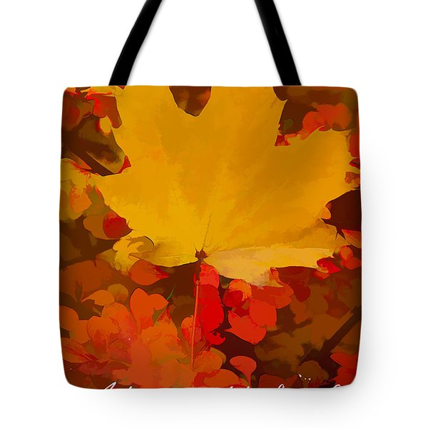 Autumn Is A State Of Mind More Than A Time Of Year Tote Bag
